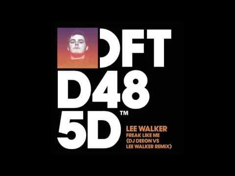 Lee Walker vs DJ Deeon 'Freak Like Me'