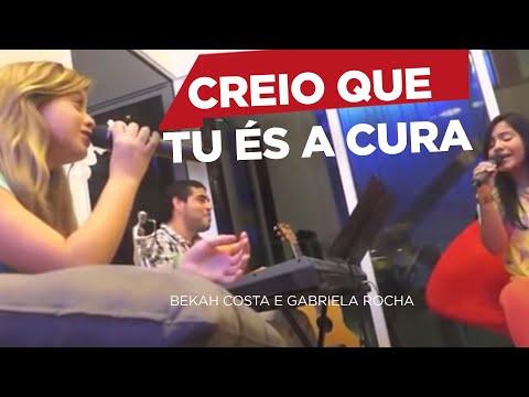 Baixar Bekah Costa e Gabriela Rocha - Creio Que Tu és a Cura