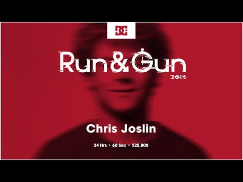 Chris Joslin | Run & Gun