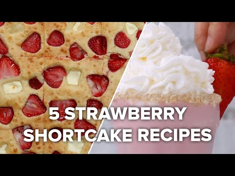 5 Strawberry Shortcake Recipes To Satisfy That Sweet Tooth ? Tasty Recipes