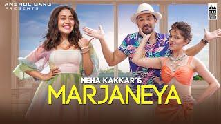 Marjaneya – Neha Kakkar