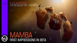Mamba First Impressions in Beta - Elite Dangerous