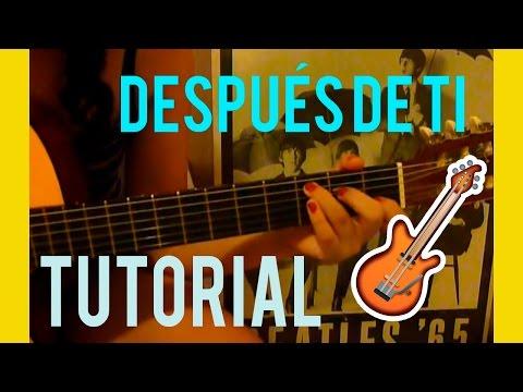 Tutorial de guitarra Después de ti - Alejandro Ler