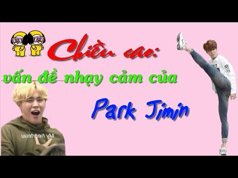 [BTS FUNNY MOMENTS] CHIỀU CAO - vấn đề nhạy cảm của Park Jimin