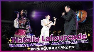 Pepe Aguilar - El Vlog 197 - Un Canto Por México - Auditorio Nacional