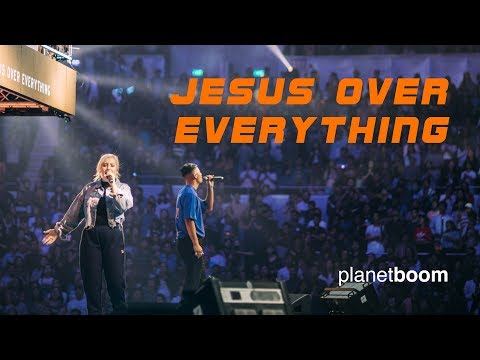 planetboom   Jesus Over Everything   Official Live Music Video
