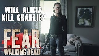 Fear the Walking Dead Season 4 Episode 10 - 'Close Your Eyes' - Will Alicia Kill Charlie?