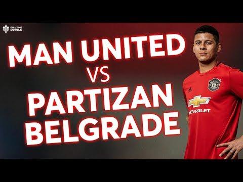 MAN UTD v PARTIZAN BELGRADE: Europa League Preview