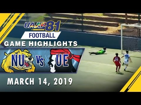 UAAP 81 MF: NU vs. UE   Game Highlights   March 14, 2019