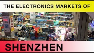 The Electronics Markets of Shenzhen