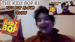 The Kidz Bop Kid - Kidz Bop Album Review