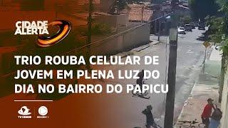 Trio rouba celular de jovem em plena luz do dia no bairro do Papicu