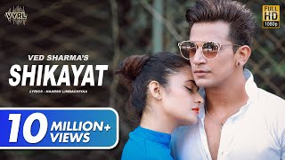 Shikayat – Ved Sharma – Prince Narula Video HD