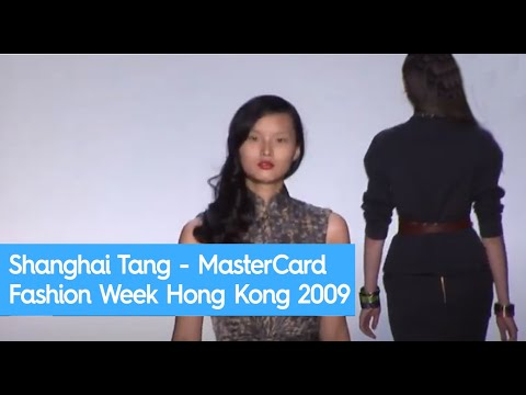Shanghai Tang - MasterCard Fashion Week Hong Kong 2009
