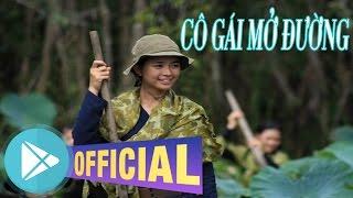 Cô Gái Mở Đường [Official Video]