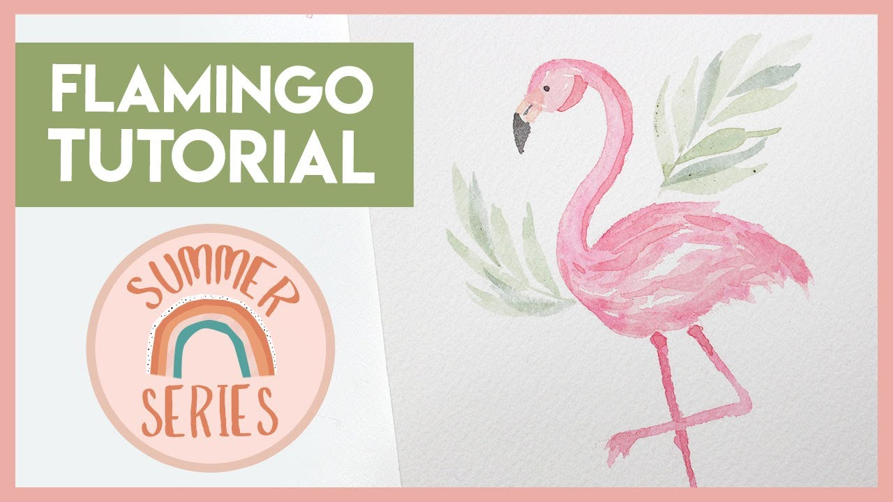 Watercolor Flamingo Painting Step by Step (2019 Summer Series)