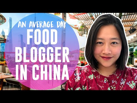 Average Day of a Food Blogger in China