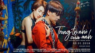 Trong Trí Nhớ Của Anh - Teaser 02 | Nguyễn Trần Trung Quân