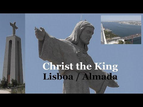 PORTUGAL: Monument Christ the King - viewpoint Almada /Lisboa [HD]