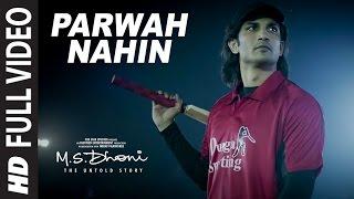 M S  DHONI: Parwah Nahi Full VIDEO SONG   Amaal Mallik   Sushant Singh Disha Patani