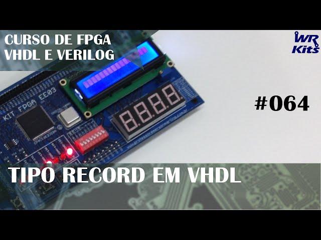TIPO RECORD | Curso de FPGA #064