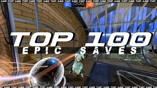 ROCKET LEAGUE TOP 100 EPIC SAVES