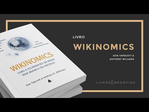 Wikinomics – Don Tapscott e Anthony Williams