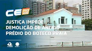 Justiça impede demolição de antigo prédio do Boteco Praia
