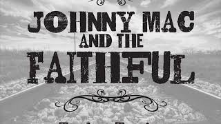 Took a Train  (Audio)  by Johnny Mac and the Faithful