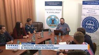 """Credinta, rationalitate si provocarile globalizarii"""
