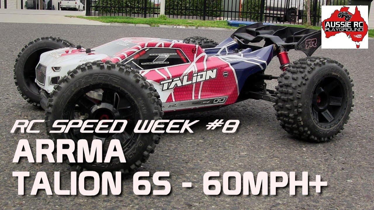 RC SPEED WEEK #8 - ARRMA Talion 6S Truggy 60mph+