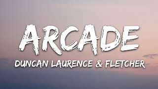 Duncan Laurence - Arcade (Lyrics) ft. FLETCHER