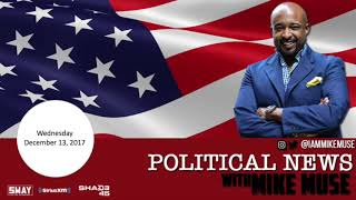 Political News Mike Muse 12.13.17