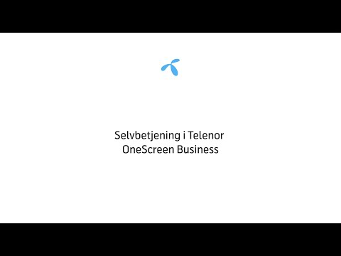 Selvbetjening i Telenor OneScreen Business