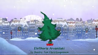 The Christmas Tree -  Eleftheria Arvanitaki  - Official Animation Video