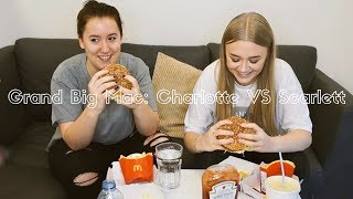 Grand Big Mac Challenge: Charlotte VS Scarlett