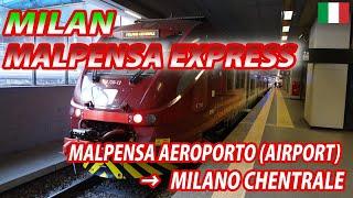 MILAN MALPENSA EXPRESS for Milano Centrale (Passenger's View) ミラノ・マルペンサエクスプレス ミラノ中央駅行・全区間
