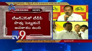 T-TDP may ally with TRS in 2019 - Mothkupally..