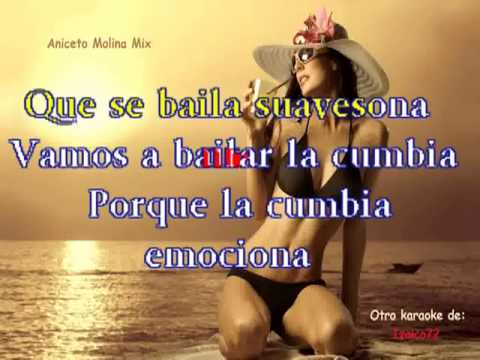 Aniceto Molina - Super Cumbia Mix (Karaoke)