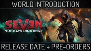 Seven: The Days Long Gone - Megjelenési Dátum Trailer