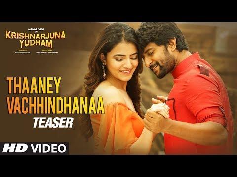 Thaaney-Vachhindhanaa-Video-Teaser---Krishnarjuna-Yudham
