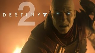 Destiny 2 - First Official Gameplay: