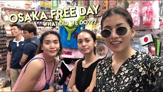 What we did in our free day in OSAKA! | Kianna Dy