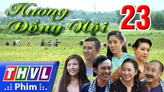 THVL   Hương đồng nội - Tập 23