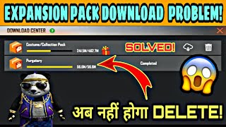 Daily Expansion Pack Download Problem In Free Fire || Expansion Pack Daily Download Problem Fix