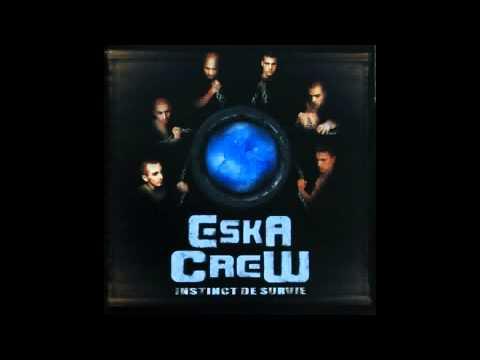 Eska Crew feat Vasquez (Less du Neuf) - Mes racines, mes fondations