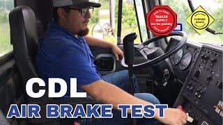 CDL air brake test and service brake test CLASS A & B