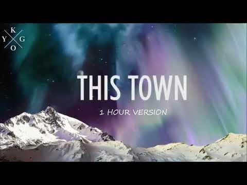 Kygo ft. Sasha Sloan  - This Town (1 HOUR VERSION)