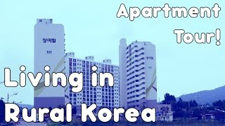 Apartment Tour: Living in Rural South Korea (EPIK/JLP)