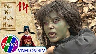 THVL   Cậu bé nước Nam - Tập 14[1]: Thiệt và Tí hợp sức để chống lại tên yêu tinh trẻ